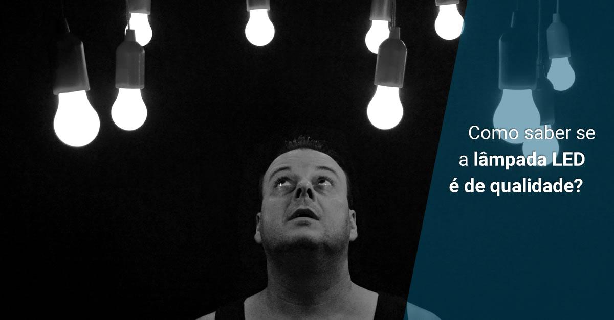5 dicas para identificar se o LED é de qualidade