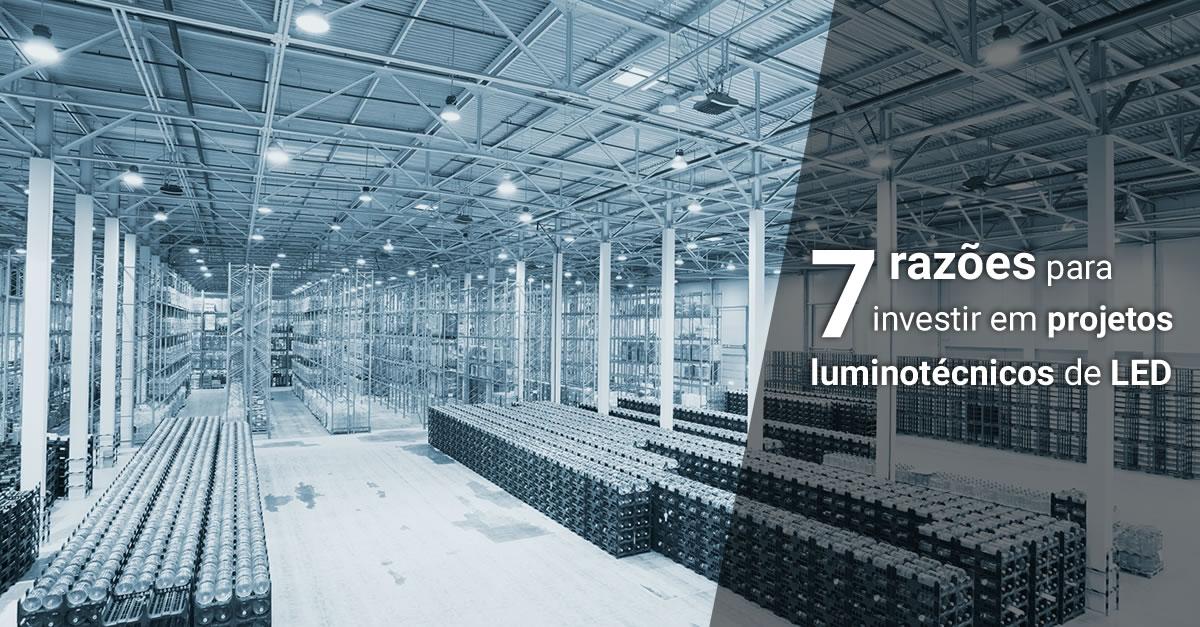 7 razões para começar a usar LED nos projetos de iluminação o quanto antes
