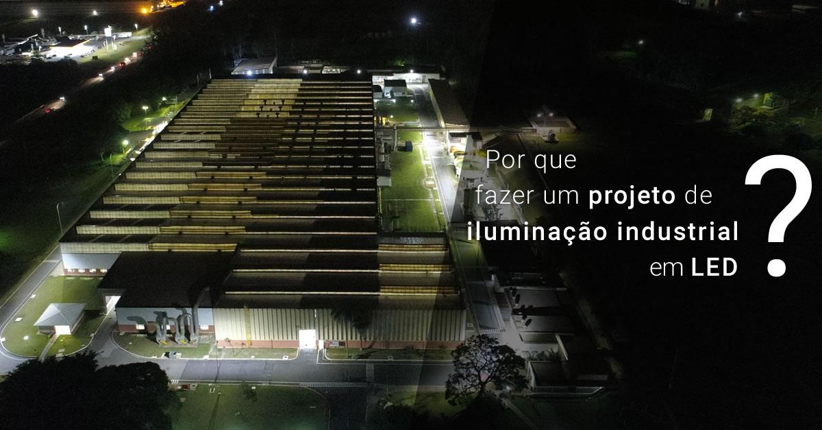 Por que fazer um projeto de iluminação industrial?
