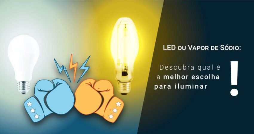 LED X Vapor de Sódio